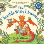 The Troublewith Dragons